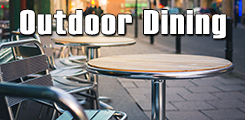 click for Outdoor Dining information